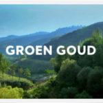 Groen Goud titelafbeelding uitzending